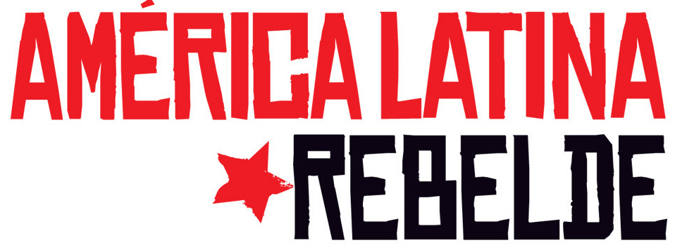 Fragmento_AmericaLatinaRebelde